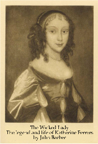 Katherine Ferrers - the Wicked Lady