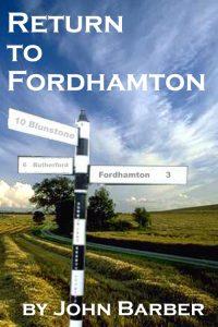 Return to Fordhamton by John Barber