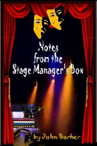 Notes from the stage managers box