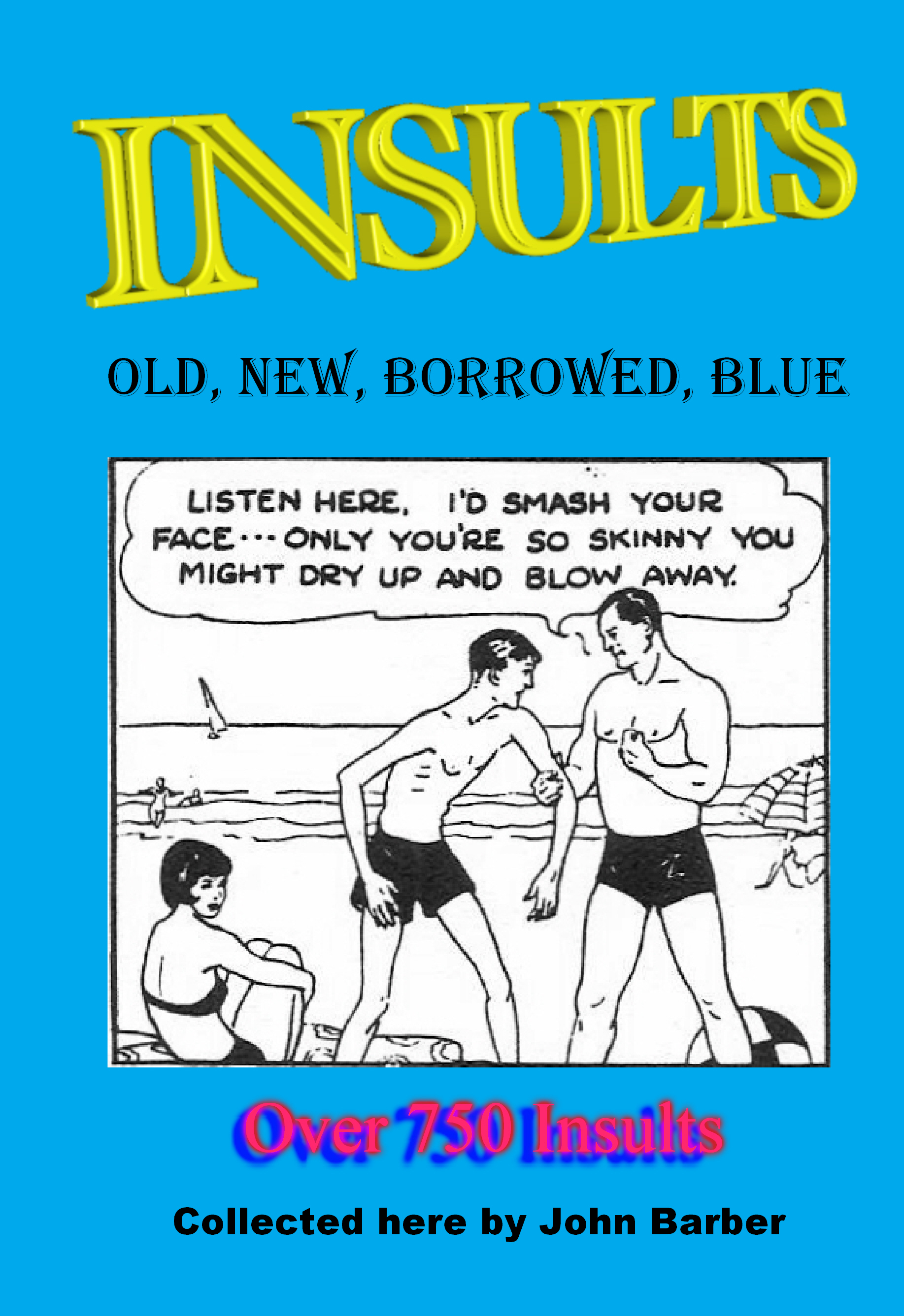 Insults - old, new, borrowed, blue