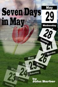 Seven Days in May by John Barber